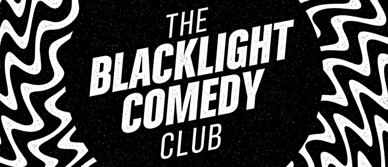 Blacklight Comedy Club No. 017
