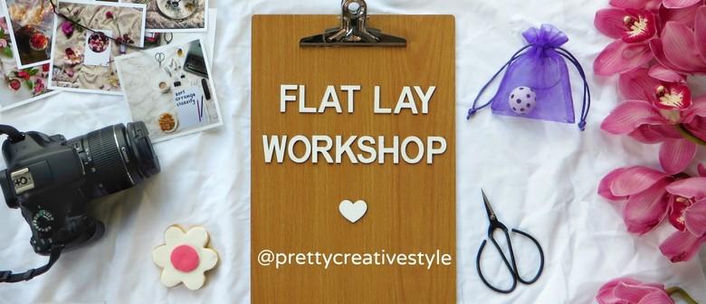 Flat Lay Photography Workshop