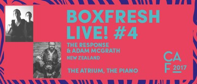 Christchurch Arts Festival 2017 - BoxFresh Live! #4