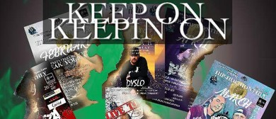 "Keep On Keepin On ""Hip Hop Monthly July"""
