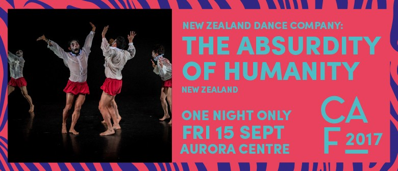 Christchurch Arts Festival - The Absurdity of Humanity