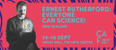 Christchurch Arts Festival 2017 - Everyone Can Science