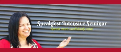 Speakfest Intensive - Speak More Confidently Now