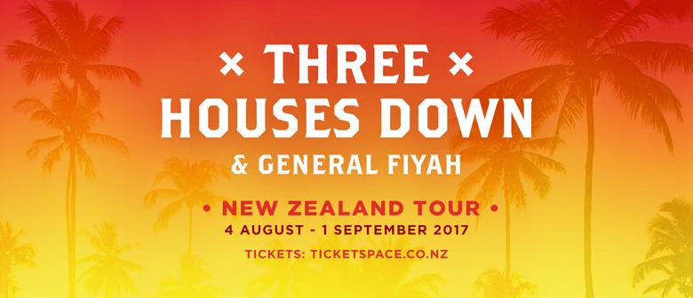 Three Houses Down & General Fiyah