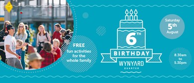 Wynyard Quarter's 6th Birthday