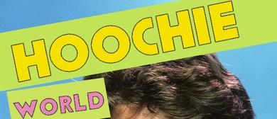 Hoochie World