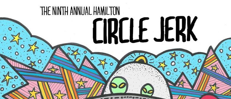 The Ninth Annual Hamilton Circle Jerk