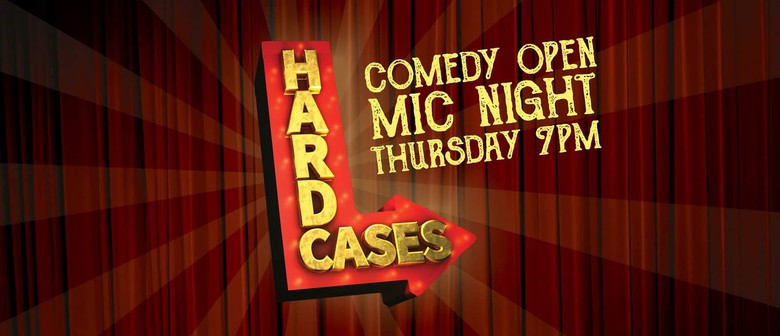 Hard Cases: Comedy Open Mic Night