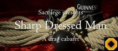 Sacrilege: Sharp Dressed Man