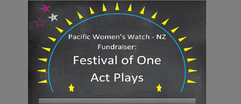 Pacific Women's Watch Fundraiser: Festival of One Act Plays