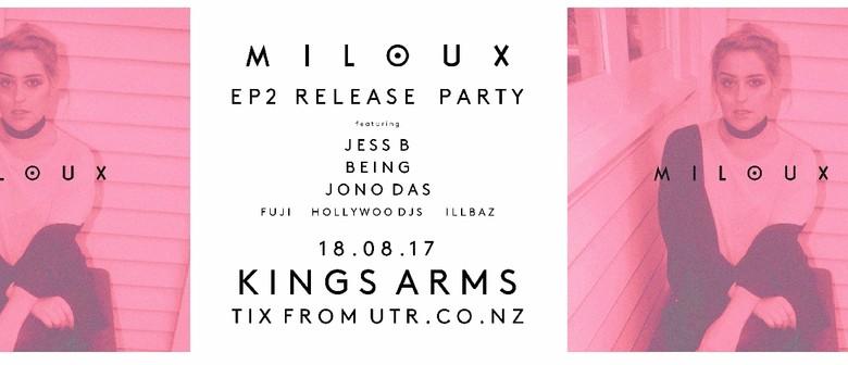 Miloux Ep2 Release Party