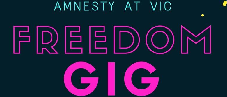 Amnesty At Vic Freedom Gig