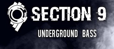 Section 9: Underground Bass