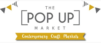 The Pop Up Market: CANCELLED
