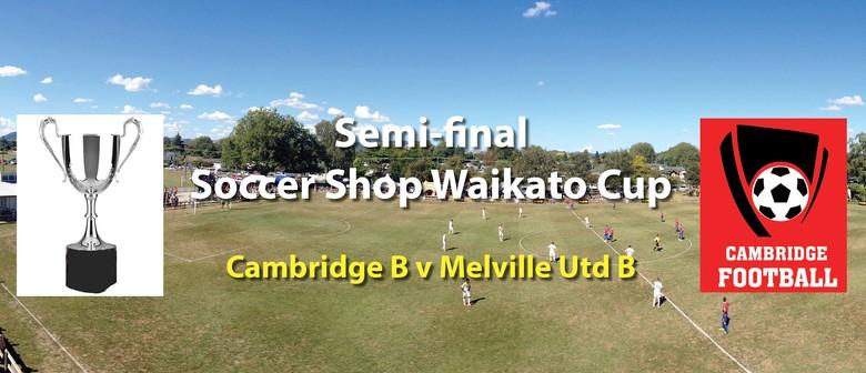 Cambridge v Meville United (Semi-final, Waikato Cup)