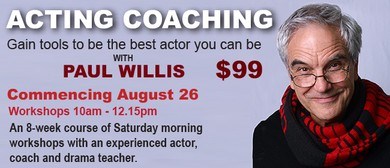 Acting Coaching With Paul Willis