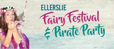 Ellerslie Spring Fairy Festival and Pirate Party 2017