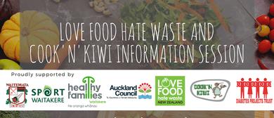 Cook'n'Kiwi & Love Food Hate Waste Information Session