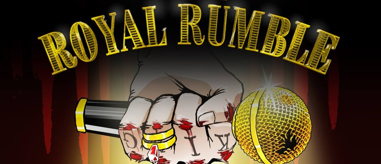 The Royal Rumble - Open Mic Comedy Night