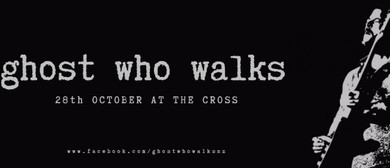 Ghost Who Walks At the Cross