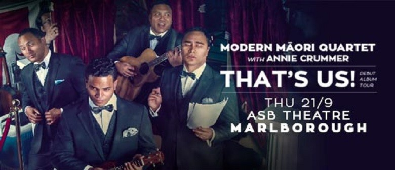 Modern Maori Quartet: That's Us! Album Tour