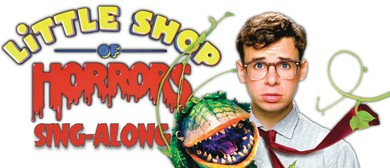 Little Shop of Horrors Sing-along