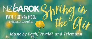 NZ Barok – Spring In the Air