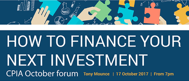 CPIA Forum - Financing Your Next Investment