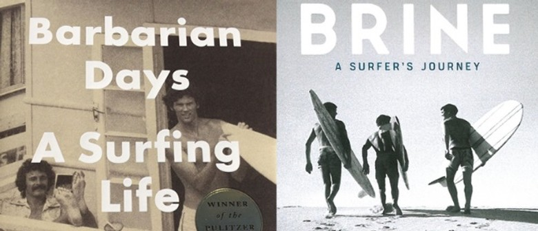 Lives of Brine: William Finnegan & Phil Jarratt