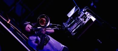 Luscious Trombonious Beats - Uncle Silverback (Live Set): POSTPONED