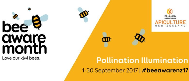 Bee Aware Month Launch: Pollination Illumination