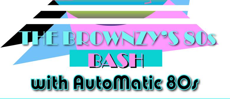 Habitual Fix: The Brownzy's 80s Bash