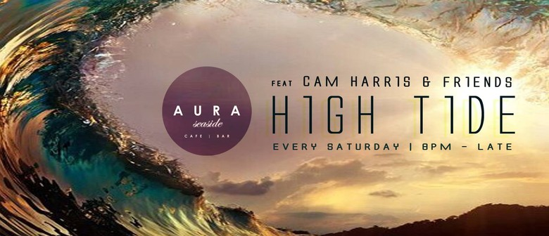 High Tide with Cam Harris & Friends