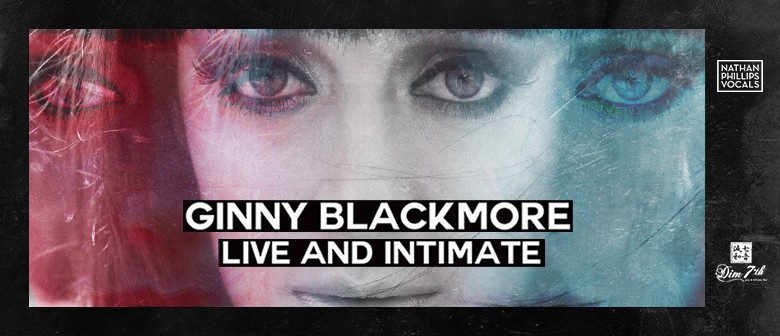 Ginny Blackmore Exclusive Concert: CANCELLED