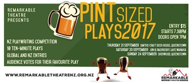 Pint Sized Plays NZ Queenstown: SOLD OUT