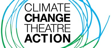 Still Waving: Climate Change Theatre Action Aotearoa 2017: SOLD OUT