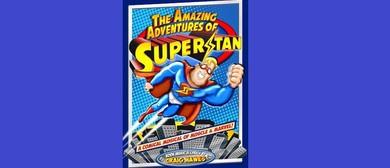 Makarewa School - The Amazing Adventures of Super Stan